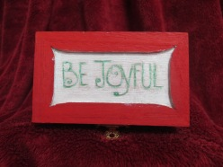Be Joyful-Top of Family Box I made