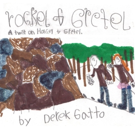 Derek wanted to do Rockel & Gretel. He said Hansel and Gretel live on an island and instead of being taken into the woods they are taken to a Volcano where an old witch lives. Hansel (Rockel) loves to collect rocks so he starts collecting them from the witches house, not knowing she is inside.